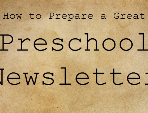 How to Prepare a Great Preschool Newsletter