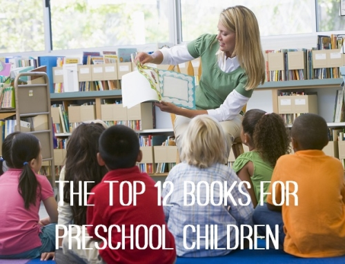 Top 12 Books for Preschool Children